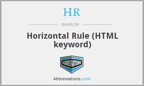 HR - Horizontal Rule (HTML keyword)