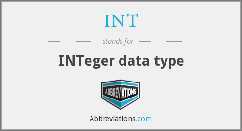 INT - INTeger data type