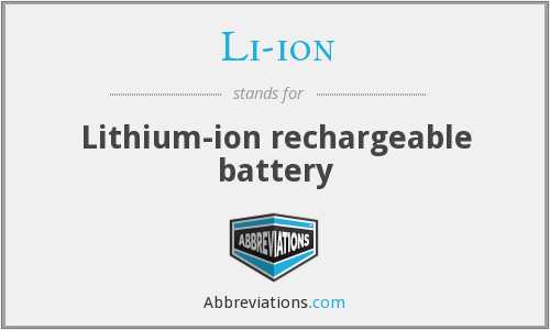 Li-ion - Lithium-ion rechargeable battery