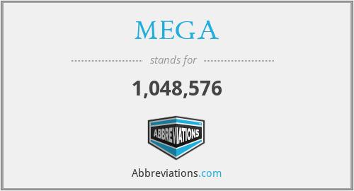 MEGA - 1,048,576
