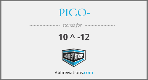 What does PICO- stand for?