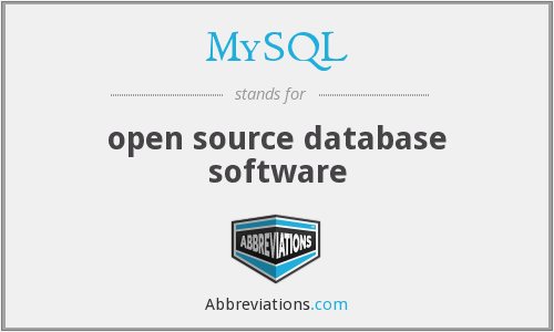 MySQL - open source database software