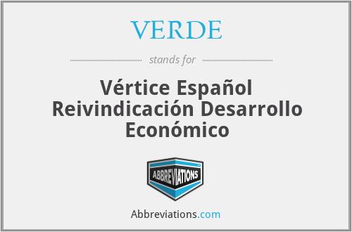VERDE - Vértice Español Reivindicación Desarrollo Económico