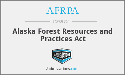 AFRPA - Alaska Forest Resources and Practices Act