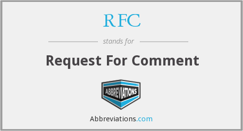 RFC - Request For Comment