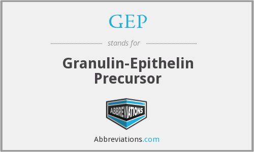 GEP - Granulin-Epithelin Precursor