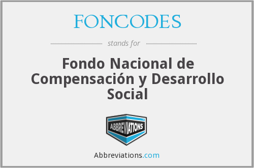What does FONCODES stand for?