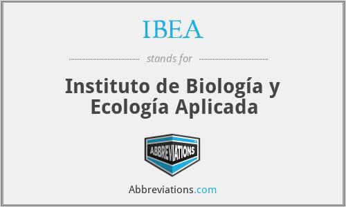 IBEA - Instituto de Biología y Ecología Aplicada