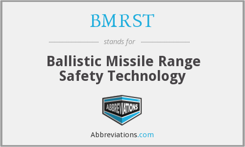 What does BMRST stand for?