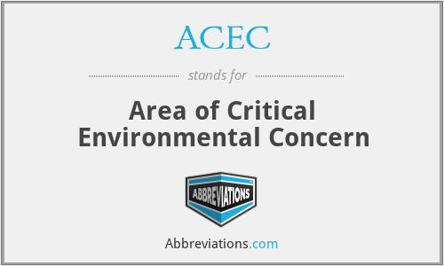 ACEC - Area of Critical Environmental Concern