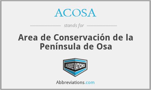 ACOSA - Area de Conservación de la Península de Osa