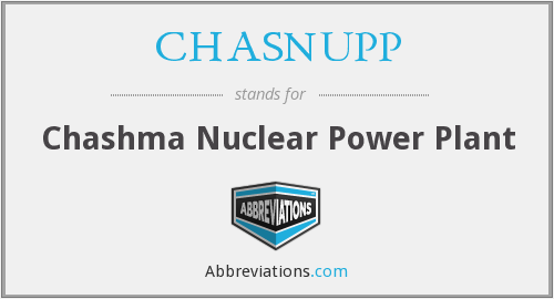 CHASNUPP - Chashma Nuclear Power Plant