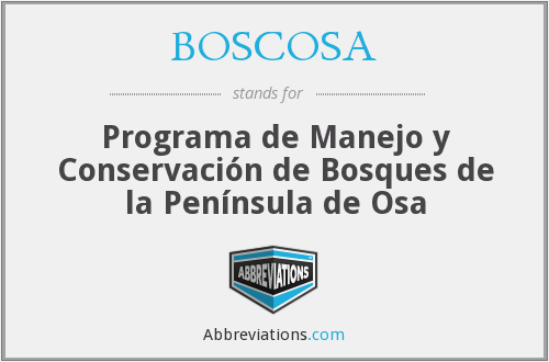 What does BOSCOSA stand for?