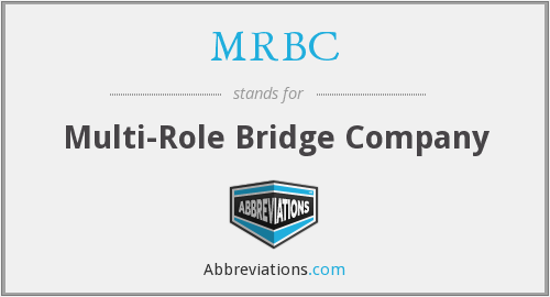MRBC - Multi-Role Bridge Company