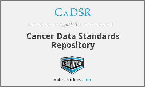 What does CADSR stand for?