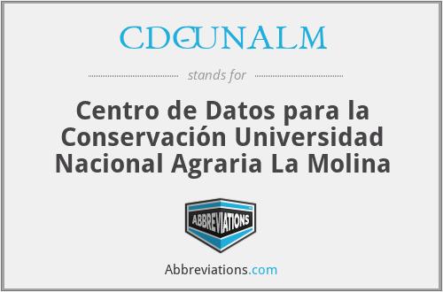 CDC-UNALM - Centro de Datos para la Conservación Universidad Nacional Agraria La Molina