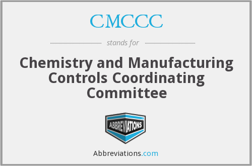 CMCCC - Chemistry and Manufacturing Controls Coordinating Committee