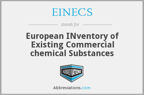 What does EINECS stand for?