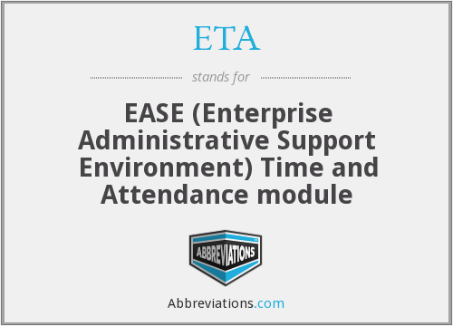 ETA - EASE (Enterprise Administrative Support Environment) Time and Attendance module