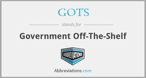 GOTS - Government Off-The-Shelf