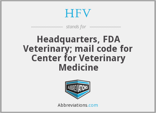 HFV - Headquarters, FDA Veterinary; mail code for Center for Veterinary Medicine