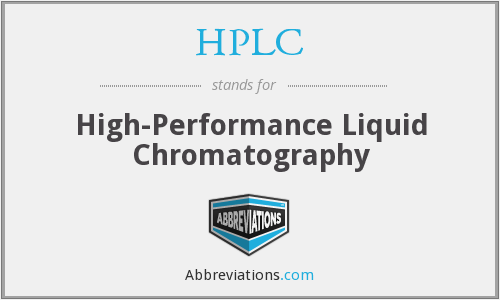HPLC - High-Performance Liquid Chromatography