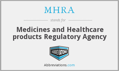 MHRA - Medicines and Healthcare products Regulatory Agency