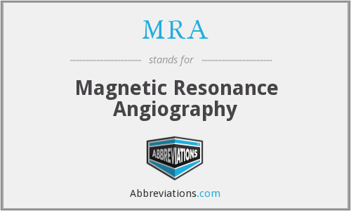 MRA - Magnetic Resonance Angiography