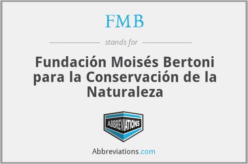 FMB - Fundación Moisés Bertoni para la Conservación de la Naturaleza