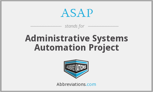 ASAP - Administrative Systems Automation Project
