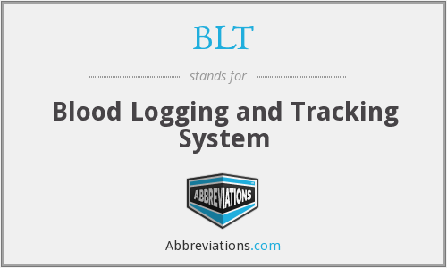BLT - Blood Logging and Tracking System