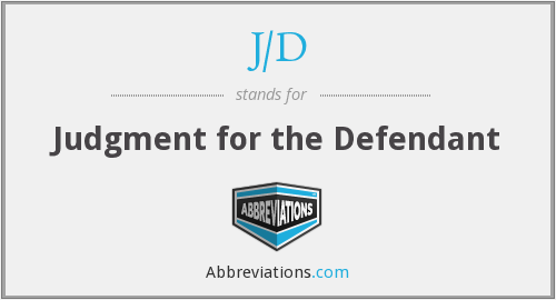 J/D - Judgment for the Defendant