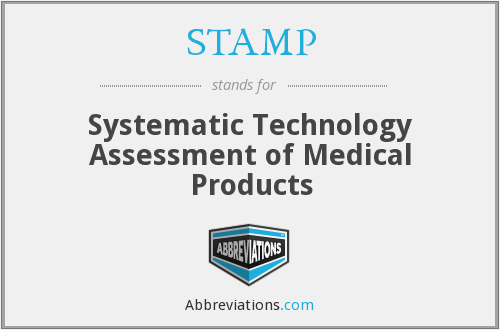 STAMP - Systematic Technology Assessment of Medical Products