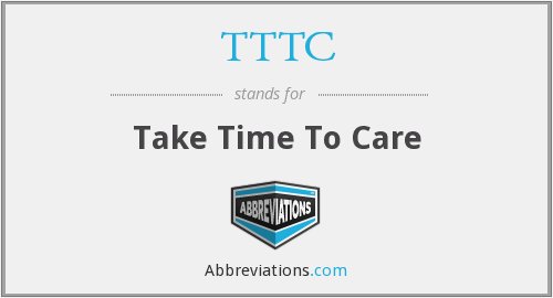 TTTC - Take Time To Care