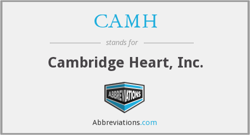 CAMH - Cambridge Heart, Inc.
