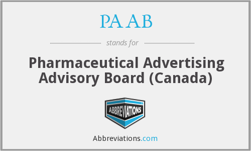 PAAB - Pharmaceutical Advertising Advisory Board (Canada)