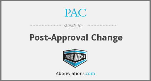 PAC - Post-Approval Change