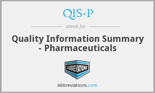 QIS-P - Quality Information Summary - Pharmaceuticals
