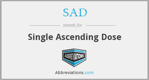 SAD - Single Ascending Dose