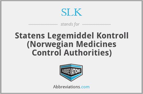 SLK - Statens Legemiddel Kontroll (Norwegian Medicines Control Authorities)