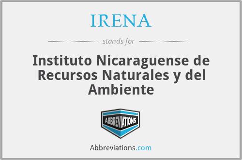IRENA - Instituto Nicaraguense de Recursos Naturales y del Ambiente