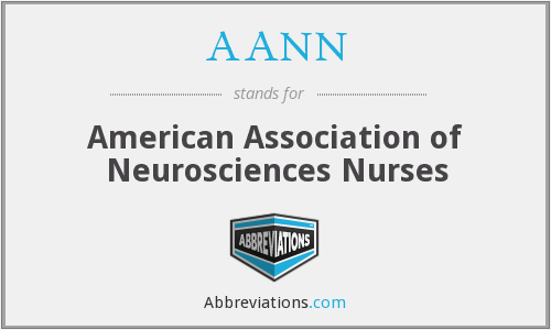 AANN - American Association of Neurosciences Nurses