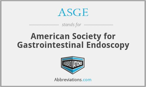 ASGE - American Society for Gastrointestinal Endoscopy