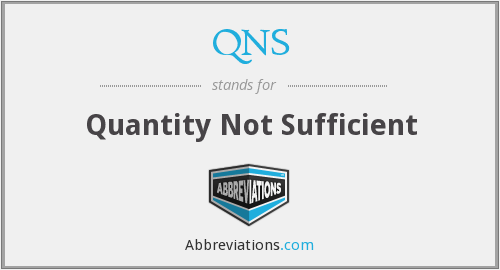 QNS - Quantity Not Sufficient