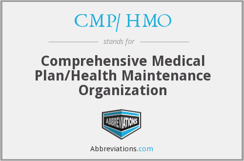 What does CMP/ HMO stand for?