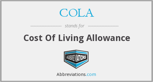 COLA - Cost Of Living Allowance