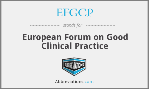 EFGCP - European Forum on Good Clinical Practice