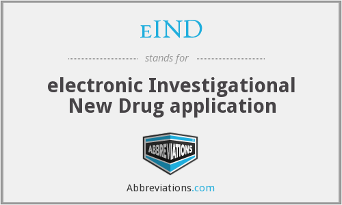 eIND - electronic Investigational New Drug application