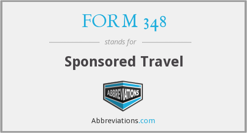 FORM 348 - Sponsored Travel
