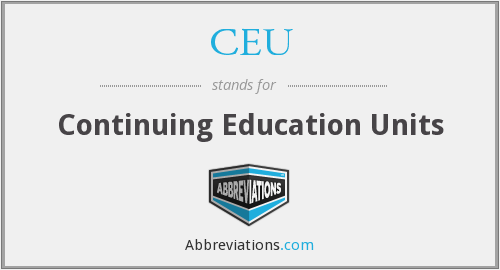 CEU - Continuing Education Units